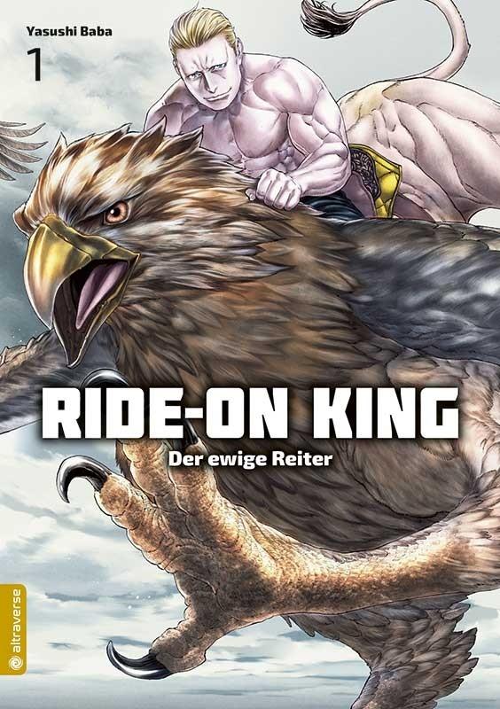 Ride-On King – Der ewige Reiter Manga Band 01