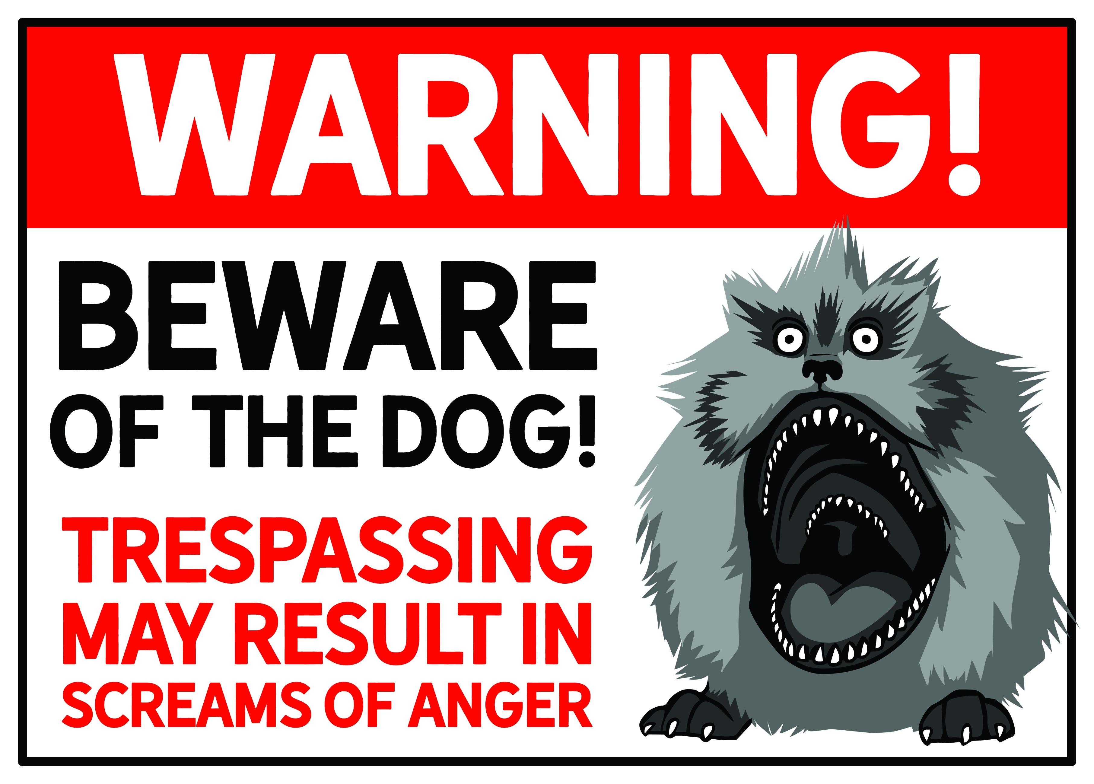 """""""Beware of the Fizzgig"""" Warnschild"""
