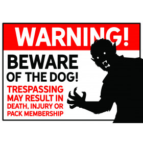 """Beware of the Dog"" Warnschild"