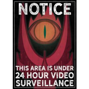 """The Eye is watching you"" Warnschild"