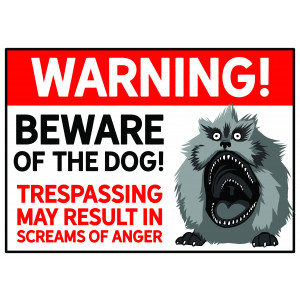 """Beware of the Fizzgig"" Warnschild"