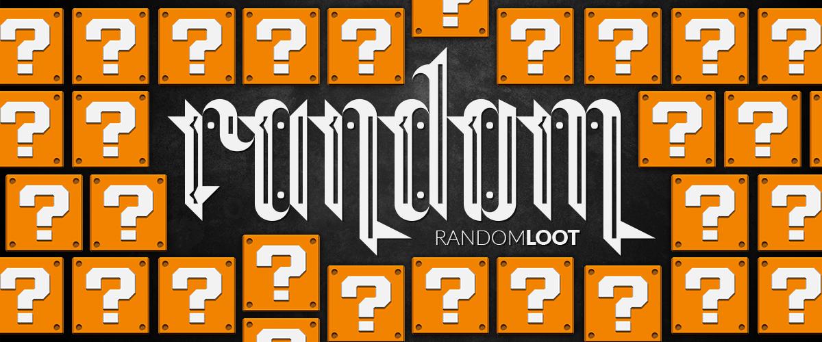 KingsLoot Topic April 2016 - Random Loot