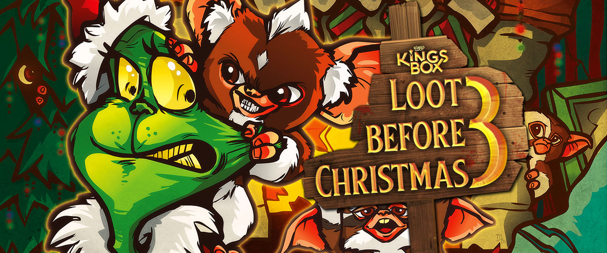 KingsLoot 2019-11: Loot before Christmas 3
