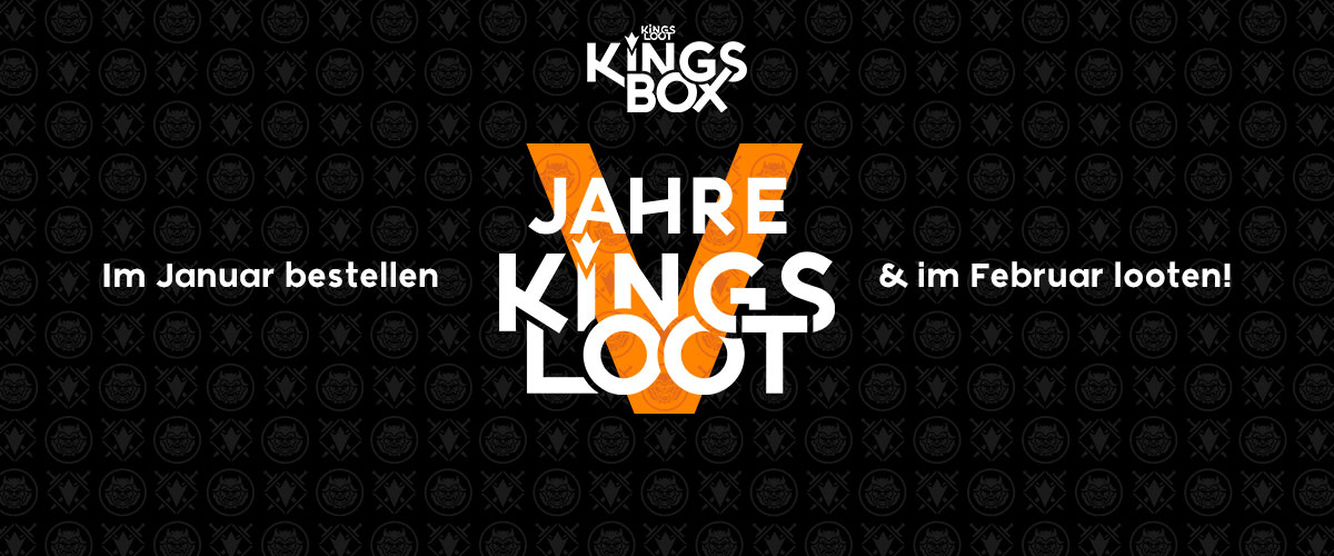 KingsLoot 2021-01: 5 Jahre KingsLoot